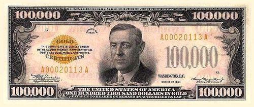 Купюра 100 000 $ с портретом Вильсона